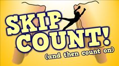 SKIP COUNT!  (...and then count on)     [song for kids about place value]