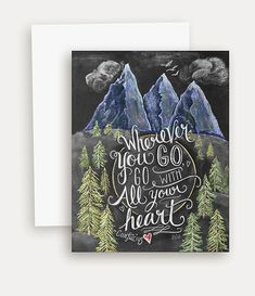 Wanderlust Card - Wherever You Go Go With All Your Heart - Confucius - Encouraging Card - Chalk Art - Illustration