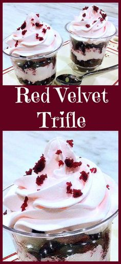 Red Velvet Trifle This is a delicious easy, made from scratch recipe. Serve in glasses or a large trifle bowl. Always a popular dessert!