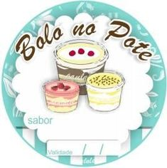 Bolo no Pote da Pati Logo Doce, Diy And Crafts, Crafts For Kids, Belle Cake, Cake Logo, Printable Designs, Love Cake, Hang Tags, Food Truck