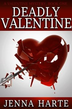 Deadly Valentine: A Valentine Mystery Book One - http://paperbackdomain.com/deadly-valentine-a-valentine-mystery-book-one/