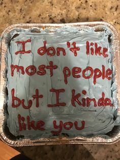 Another cake I made for my friend # Birthdays spruch Funny Birthday Cakes, Funny Cake, Best Friend Birthday Cake, Cake Birthday, I Love My Friends, Aesthetic Food, Aesthetic Grunge, Wholesome Memes, Cupcakes