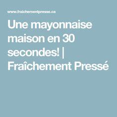 Une mayonnaise maison en 30 secondes! | Fraîchement Pressé Pesto, Food And Drink, Nutrition, Vegan, Website, Cooking, Recipes, Sauces, Gym
