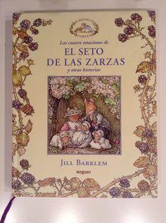 Las cuatro estaciones del seto de las zarzas y otras historias de Jill Barklem. Preciosísimo. Súper recomendable.