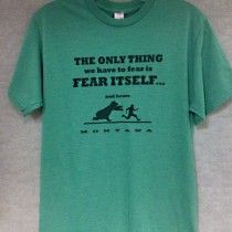 The Only Thing to Fear is Fear and Bears Tshirt