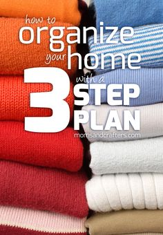 How to organize your home with a 3 step plan - learn how to get rid of clutter, so you can have peace of mind! Cleanup has never been this easy!