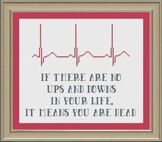 Ups and downs: inspirational cross-stitch pattern. By Nerdy Little Stitcher via Etsy.