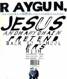 Raygun Magazine, Jesus and Mary Chain Poster Sport, Poster Cars, Poster Retro, David Carson Work, David Carson Design, Typography Layout, Typography Poster, Graphic Design Posters, Graphic Design Typography