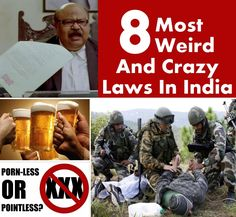 Most Weird And Crazy Laws In India
