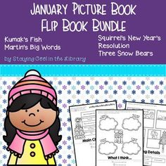 January Picture Book - Flip Books These picture book flip books are made to use after reading the following picture books:  Squirrel's New Year's Resolution by Pat Miller The Three Snow Bears by Jan Brett Kumak's Fish by Michael Bania Martin's Big Words by Doreen Rappaport  These flip books are wonderful to use with students to review story elements and comprehension. They can be used in many ways. You can use them as a whole group, center activity or individually. They are great