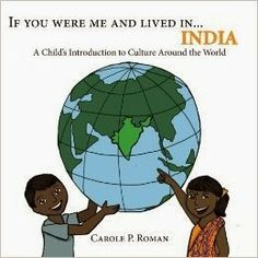 Reading For Sanity : A Book Review Blog: If You Were Me and Lived in ... India - Carole P. Roman