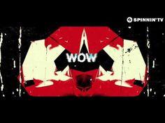 Daddy's Groove & Mindshake Ft. Kris Kiss - WOW! [Lyric Video] - YouTube