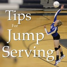 Jump Serving Tips - The Dig – My Little Athlete