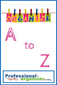 home organizing a to z