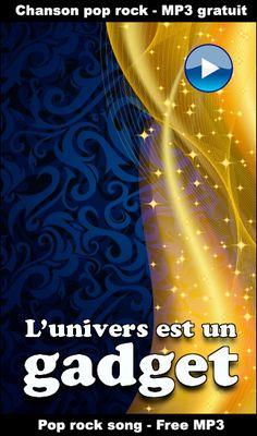 L'univers est un gadget - MP3 Gratuit - Jacques Durocher, pop rock en français - http://www.jacquesdurocher.com/univers.html