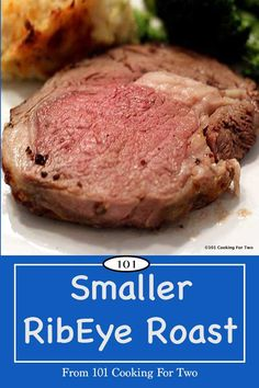 Easy step by step instructions for a wonderful small ribeye roast. Cut down for the smaller household. This roast will not leave you eating leftovers all week. Rib Recipes, Roast Recipes, Cooking Recipes, Game Recipes, Smoker Recipes, Dinner Recipes, Cooking For Two, Meals For Two, Cooking Light