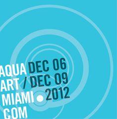 Aqua Art Miami — Art fair during Art Basel Miami Beach, December 6-9, 2012