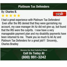 I had a great experience with Platinum Tax Defenders! Even after the IRS denied that...