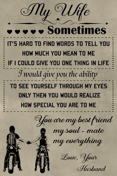 biker Poster - to my wife - biker Poster – to my wife - Love My Wife Quotes, Soulmate Love Quotes, I Love My Wife, Romantic Love Quotes, To My Wife, Beautiful Wife Quotes, Father Quotes, Dad Quotes, Couple Quotes