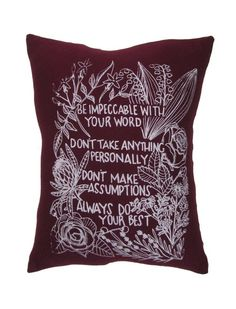"""Hand Printed on Upcycled Fabric Burgundy """"Four Agreements"""" Original Design Hand Sewn Pillow with Dried Lavender Flowers in the Stuffing #spiritual #handprinted #upcycledfabric #driedlavenderflowers #recycledpolyfill #flowers #DonMiguelRuiz #FourAgreements"""