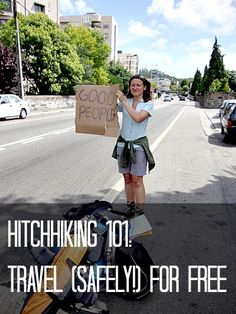 Travel for Free with Hitchhiking. Find out how: http://www.nomadwallet.com/travel-free-transport-hitchhiking-basics-safety-tips/
