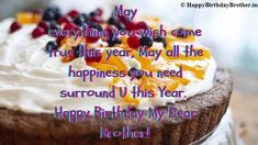 Happy Birthday Brother Wishes, Happy Birthday Cake Images, Happy Birthday Fun, Happy Birthday Greetings, Birthday Wishes, Say Something Nice, Cake Pictures, Birthday Quotes, Are You Happy