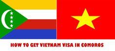 Comment obtenir visa Vietnam pour Comores citoyens - https://vietnamvisa.gouv.vn/comment-obtenir-visa-vietnam-pour-comores-citoyens/