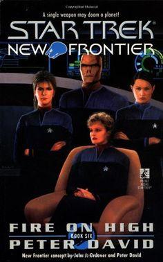 Fire on High (Star Trek New Frontier, No 6) by Peter David http://www.amazon.com/dp/0671020374/ref=cm_sw_r_pi_dp_8Xxvub169JVS3