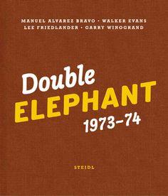 Double Elephant 1973-74: Manuel Alvarez Bravo, Walker Evans, Lee Friedlander, Garry Winogrand