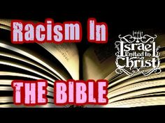 The Israelites: Racism In The Bible? NO WAY!