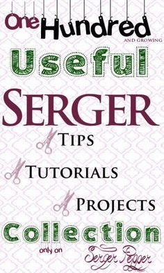 100 Useful Serger Tips, Serger Tutorials and Serger Projects Collection - Serger Pepper