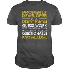 Property Developer Job Title Tshirts  Guys Tee Hoodie Ladies Tee Property Of Your Mom T Shirt Property Of Polk High T-shirt Property Of T-shirts Personalized Property Of Philadelphia Eagles T Shirt