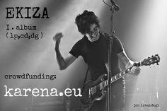 https://flic.kr/p/xy8dH2 | CAMPAÑA crowdfunding primer disco en solitario de Jurgi Ekiza | karena.eu/