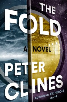 Enter to win a copy of The Fold by Peter Clines