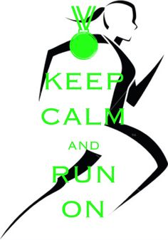 keep calm and run on / created with Keep Calm and Carry On for iOS #keepcalm #running #workout