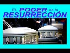 El poder de la resurrección - El Mundo de Mañana