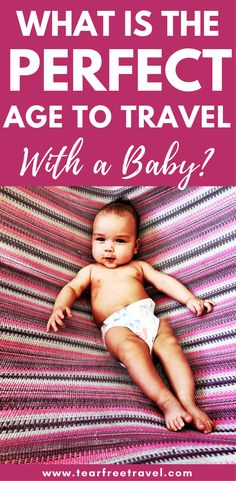 """What is the best age to travel with a baby?"" I've been asked this question countless times by those who know I've been brave (read: crazy) enough to travel with my young babies multiple times. 3 months? 6 months? 12 months? What is the best time to travel with a baby? Or REALLY, Is there any 'best age to travel with a baby'? Is it CRAZY to even bother traveling with a baby? #babytravel #babytraveltrips #babytravelneeds #kidstravel #travelwithchildren #familytravel #vacationwithkids"