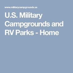U.S. Military Campgrounds and RV Parks - Home