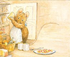 In somebody's cupboard there's everything nice; cake, cheese, jam, biscuits – all charming for mice - Appley Dapply Nursery Rhymes, 1917