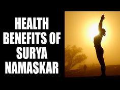 Health Benefits of Surya Namaskar - YouTube