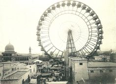 Ferris Wheel from the St. Louis World Fair in 1904.