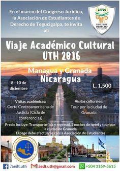 Viaje Académico Cultural UTH 2016 Te invita: La Asociación Estudiantes de Derecho Información: 3169-5615 / aedt.uth@gmail.com  #UTH #Honduras