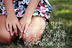 Do You Think About Me--Carrie Underwood