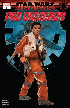 Age of Resistance - Poe Dameron 1 | Wookieepedia | Fandom