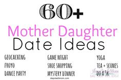 Mother Daughter Date Ideas - great list! Sky's fave date is a Starbucks and Target outing, but we'll give some of these others a try.