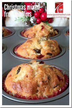 Christmas Muffins or Light Fruit Cake (圣诞马芬) - Guai Shu Shu Sweet Recipes, New Recipes, Baking Recipes, Dessert Recipes, Muffin Recipes, Xmas Recipes, Salad Recipes, Cake Recipes, Healthy Recipes