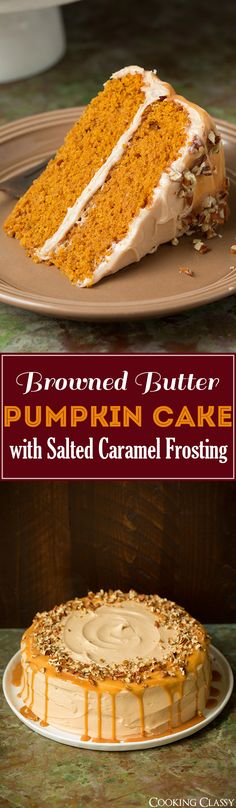 Browned Butter Pumpkin Cake with Salted Caramel Frosting - everyone was RAVING about this cake! Fluffy, soft, moist and flavorful. Loved it!