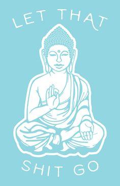 Let That Shit Go Buddha Art Print Blue by SundazeSociety on Etsy