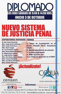 Diplomado Nuevo Sistema de Justicia Penal para abogados que deseen actualizarse  #cenua #cenua18años