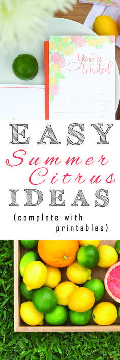 DIY, inspired, cheap, organize, build, project, tutorial, how to, quick, easy, fast, download, printables, checklist, ideas, recipe, decor, party planning, summertime, summer, citrus, oranges, lemons, limes, grapefruit, patio dining, entertaining, tips